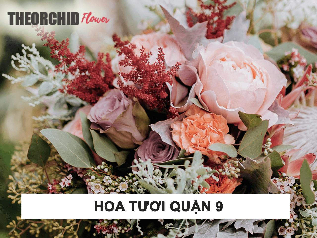 Cửa hàng bán hoa tươi quận 9 giao hàng miễn phí ở HCM