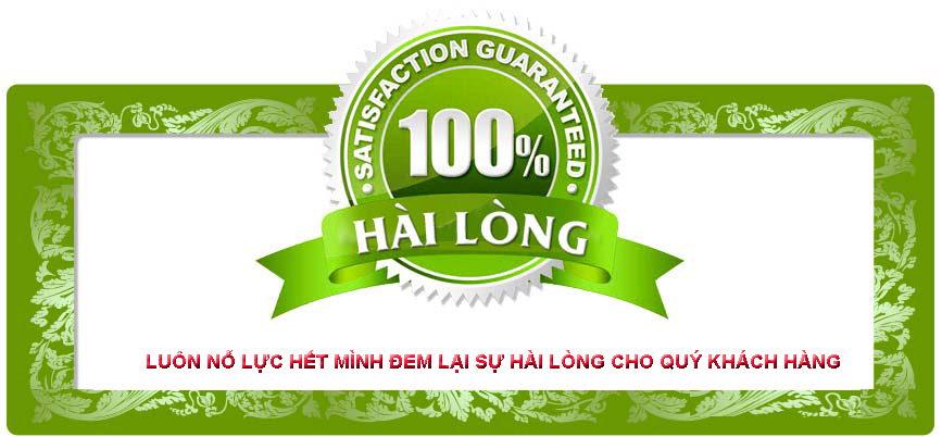 Cam kết hài lòng 100%