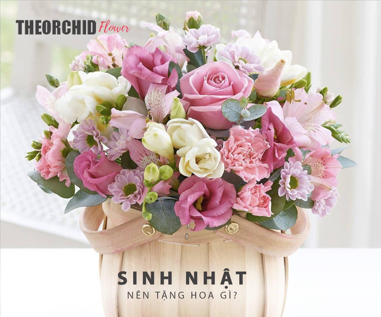 sinh nhật nên tặng hoa gì